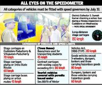 Vehicles without speed governors will be penalised from August 1