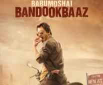 Current Bollywood News & Movies - Indian Movie Reviews, Hindi Music & Gossip - Babumoshai Bandookbaaz - Music Review